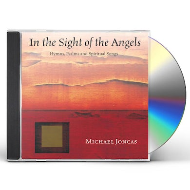 Michael Joncas IN THE SIGHT OF THE ANGELS CD