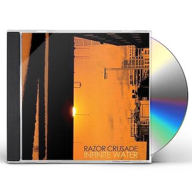 Razor Crusade INFINITE WATER CD