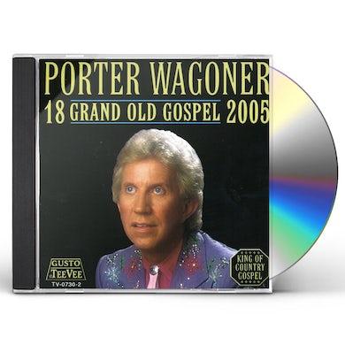 Porter Wagoner 18 GRAND OLD GOSPEL 2005 CD