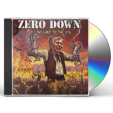 Zero Down NO LIMIT TO THE EVIL CD