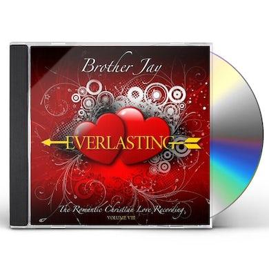 Brother Jay EVERLASTING VIII CD