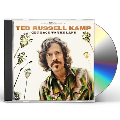 Ted Russell Kamp GET BACK TO THE LAND CD