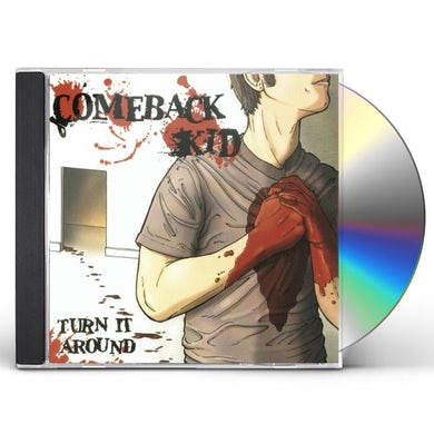 Comeback Kid TURN IT AROUND CD
