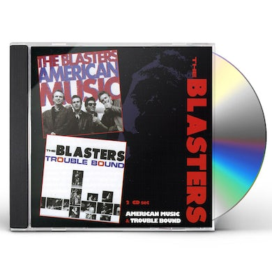 Blasters AMERICAN MUSIC / TROUBLE BOUND CD