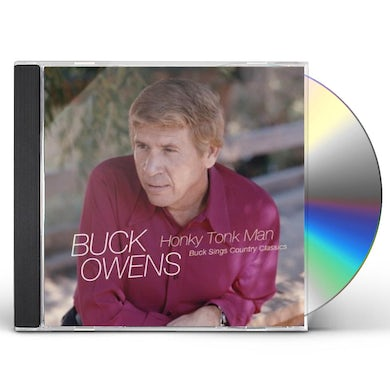 Buck Owens HONKY TONK MAN: BUCK SINGS COUNTRY CLASSICS CD