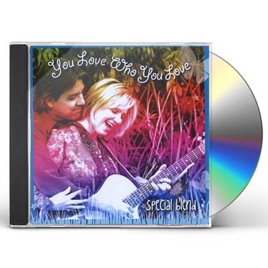 Special Blend YOU LOVE WHO YOU LOVE CD
