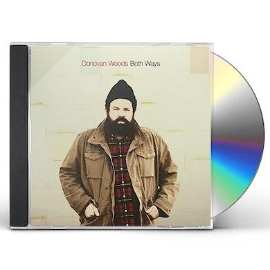 Donovan Woods BOTH WAYS CD