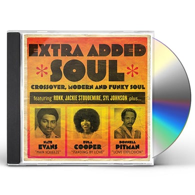 EXTRA ADDED SOUL: CROSSOVER MODERN & FUNKY SOUL CD