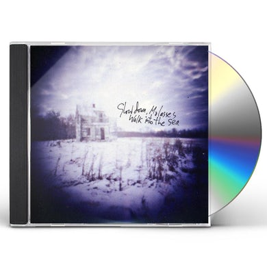 SLOW DOWN MOLASSES WALK INTO THE SEA CD