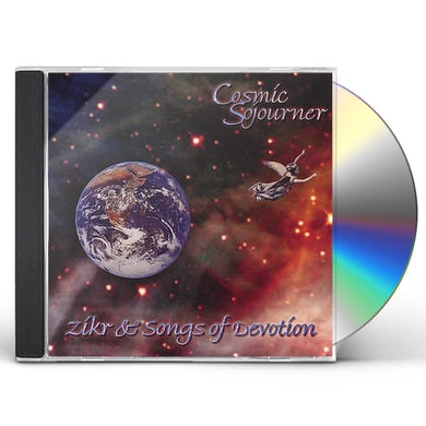 Cosmic Sojourner ZIKR & SONGS OF DEVOTION CD