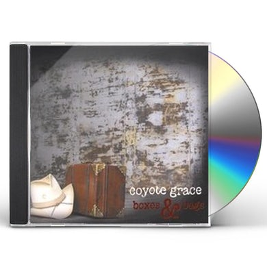 Coyote Grace BOXES & BAGS CD