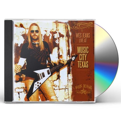 Wes Jeans LIVE AT MUSIC CITY TEXAS CD