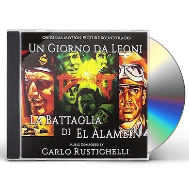 Carlo Rustichelli UN GIORNO DA LEONI: LA BATTAGLIA DI EL ALAMEIN CD