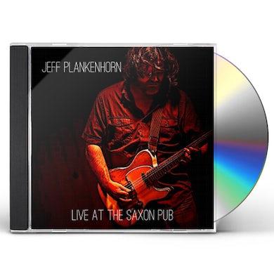Jeff Plankenhorn LIVE AT THE SAXON PUB CD