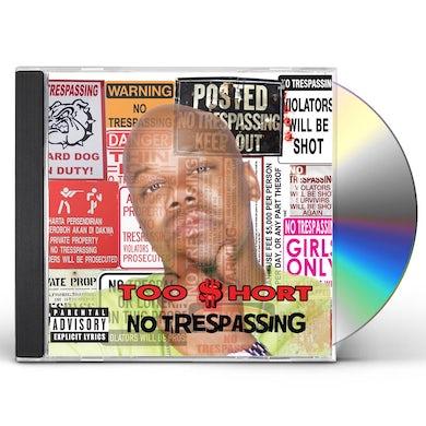 Too $hort NO TRESPASSING CD