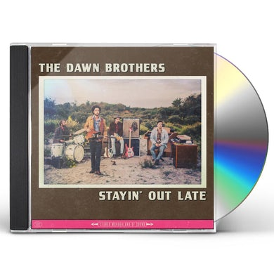 Dawn Brothers STAYIN OUT LATE CD