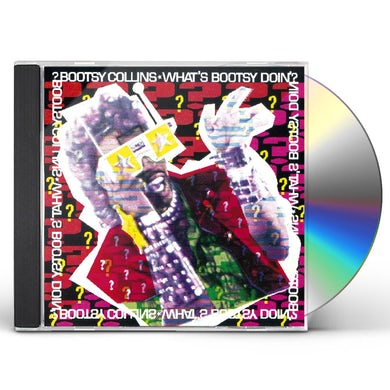 Bootsy Collins WHAT'S BOOTSY DOIN CD