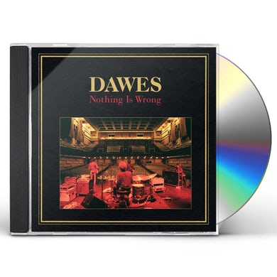 Dawes NOTHING IS WRONG CD