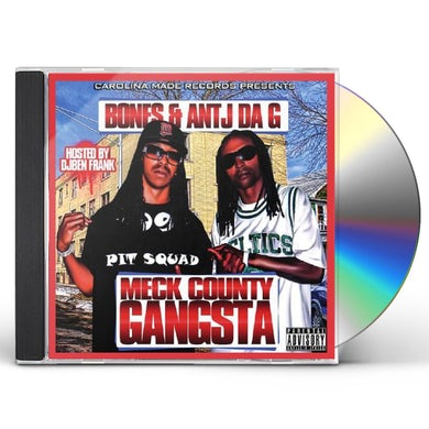 Bones & Antj Da G MECK COUNTY GANGSTA CD