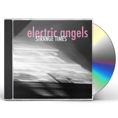 Electric Angels STRANGE TIMES CD