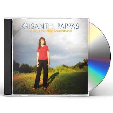 Krisanthi Pappas AND THE SUN WILL SHINE CD