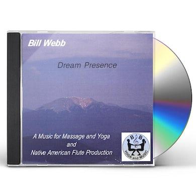 Bill Webb DREAM PRESENCE CD