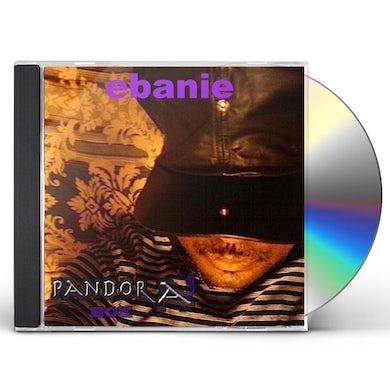 Ebanie PANDORA'S BOX CD