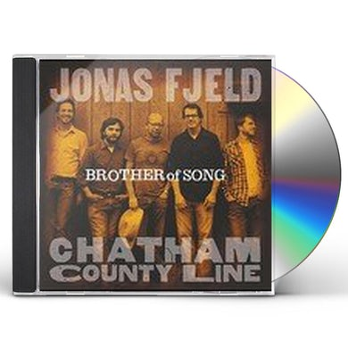 Jonas Fjeld & Chatham County Line BROTHER OF SONG CD