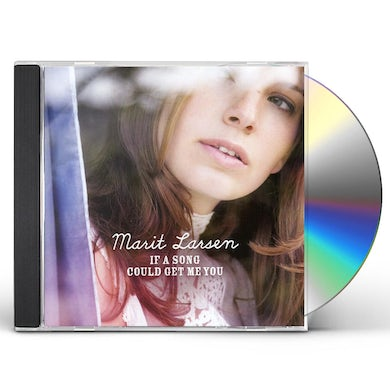 Marit Larsen IF A SONG COULD GET ME YOU CD