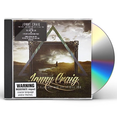 Jonny Craig FIND WHAT YOU LOVE & LET IT KILL YOU (BONUS AUSTRA CD