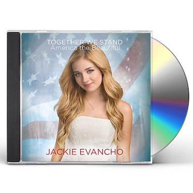 Jackie Evancho TOGETHER WE STAND - AMERICA THE BEAUTIFUL CD