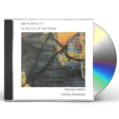 Joe LoCascio IN THE CITY OF LOST THINGS CD
