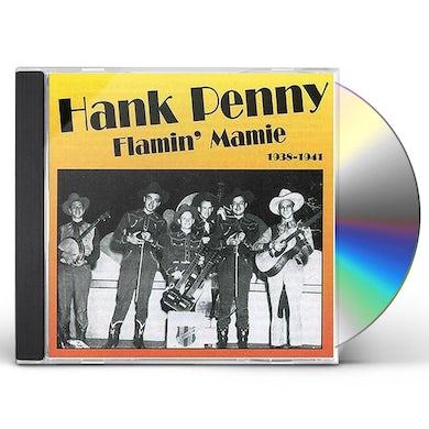 Hank Penny FLAMIN MAMIE CD