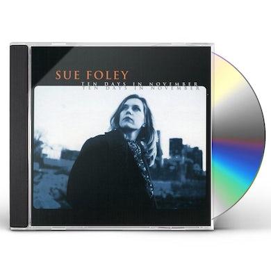 Sue Foley TEN DAYS IN NOVEMBER CD