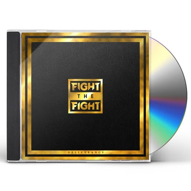 Fight The Fight Deliverance CD
