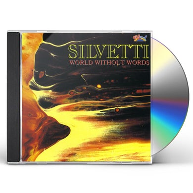 Silvetti WORLD WITHOUT WORDS CD