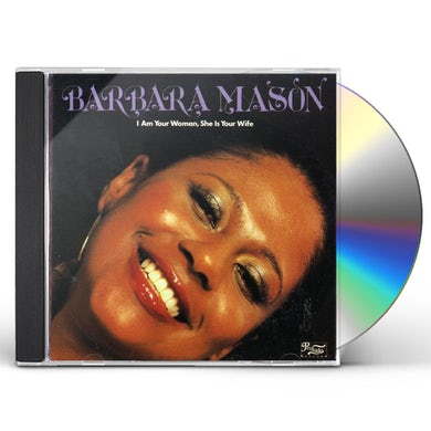 Barbara Mason I AM YOUR WOMAN SHE'S YOUR WIFE CD