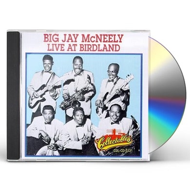 Big Jay Mcneely LIVE AT BIRDLAND: 1957 CD