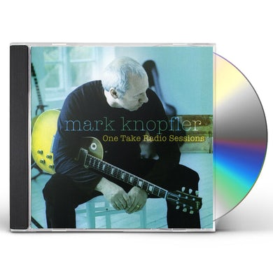 Mark Knopfler ONE TAKE RADIO SESSIONS CD