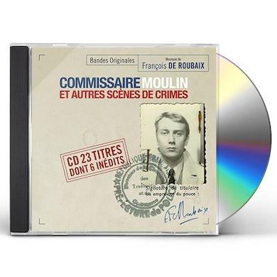 Francois De Roubaix COMMISSAIRE MOULIN ET AUTRES SCENES CD