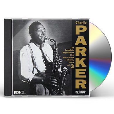Charlie Parker COMPLETE ROYAL ROOST ON SAVOY 3 CD