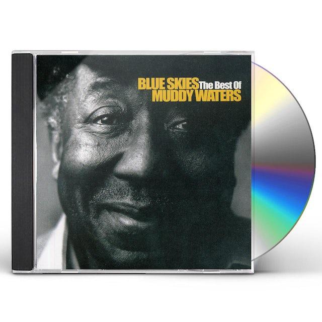 BLUE SKIES THE BEST OF MUDDY WATERS CD