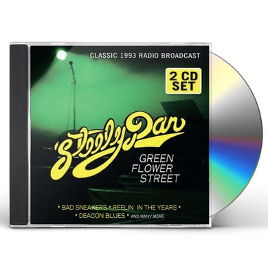 Steely Dan GREEN FLOWER STREET: RADIO BROADCAST 1993 CD