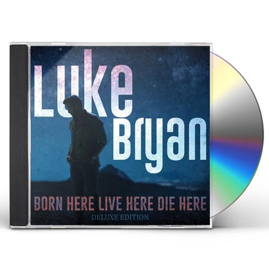 Luke Bryan Born Here Live Here Die Here (Deluxe Edition CD) CD