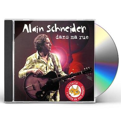 Alain Schneider DANS MA RUE CD