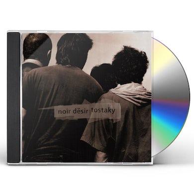 Noir Desir TOSTAKY (20 ANS) CD