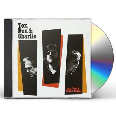 Don Tex & Charlie YOU DON'T KNOW LONELY CD