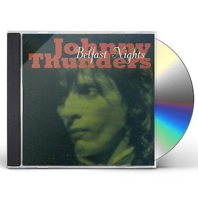 Johnny Thunders BELFAST NIGHTS CD