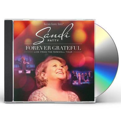 Sandi Patty Forever Grateful: Live From The Farewell Tour CD