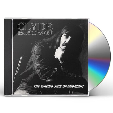 Clyde Brown WRONG SIDE OF MIDNIGHT CD